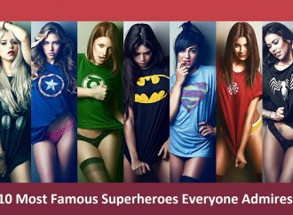 10 Most Famous Superheroes Everyone Admires