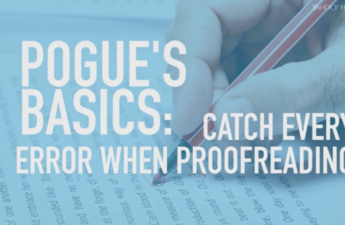 Pogue\'s Basics: Catch every error when proofreading